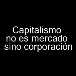 capitalismo no me mercado