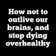 How not to outlive our brains, and stop dying overhealthy